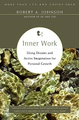 Inner Work By Johnson, Robert A.