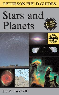 A Field Guide to the Stars and Planets By Pasachoff, Jay M.